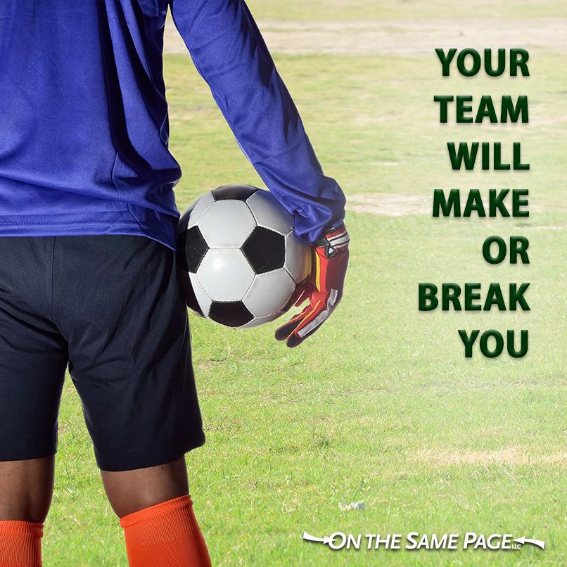 Team communication can make or break you